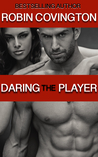 Daring the Player (Dare to Love)