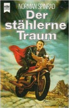 Ebook Der stählerne Traum by Norman Spinrad read!