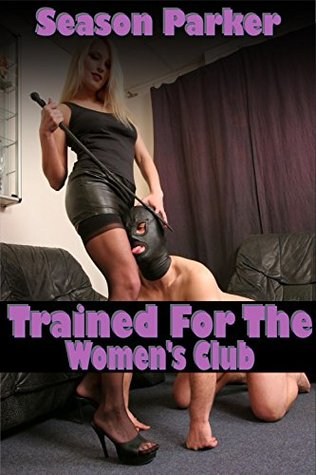 Trained For The Women's Club
