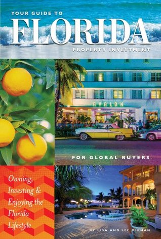 your guide to florida property investment for global buyers owning rh goodreads com Mapa Florida Florida Map to Print