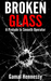 Broken Glass (A Prelude to Smooth Operator)