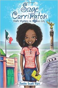Ebook Sage Carrington: Math Mystery in Mexico by Justin Scott Parr PDF!