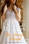 The Baron's Betrayal by Callie Hutton