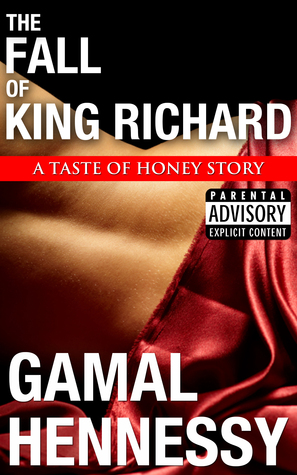 The Fall of King Richard (A Prelude to A Taste of Honey)