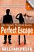 Perfect Escape (Family Port...