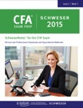 SchweserNotes 2015 CFA Level 1 Book 1: Ethical And Professional Standards And Quantitative Methods