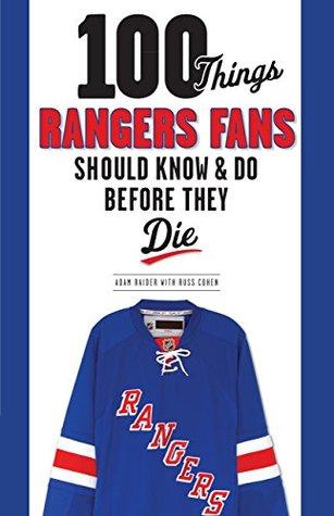 100 Things Rangers Fans Should Know & Do Before They Die El ebook descarga