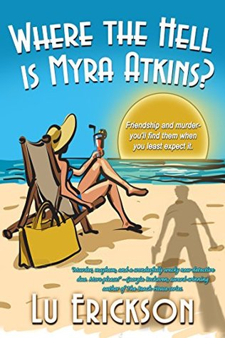 Where the Hell is Myra Atkins?