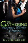 The Gathering: Blasius, Dante and Moira (The Gathering Tales, #3)