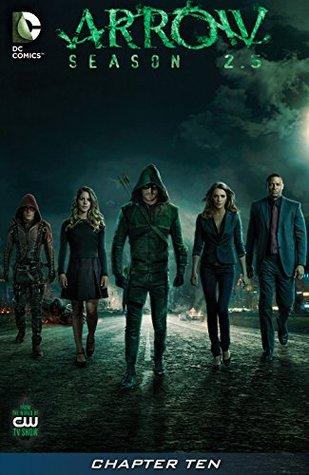 Arrow: Season 2.5 (2014-) #10 - Gone