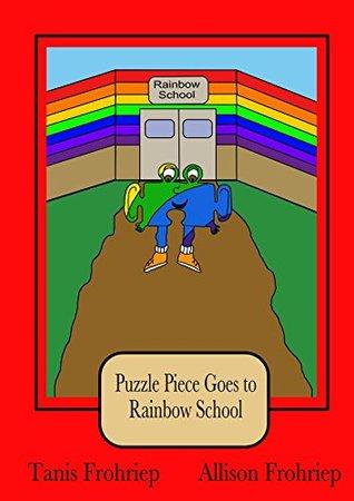 Puzzle Piece Goes to Rainbow School