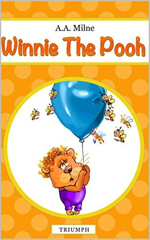 Winnie the Pooh (illustrated edition): Children's Classics