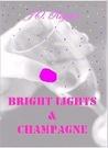 Bright Lights & Champagne