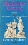 Skaldernas Konung: Oscar II, litteraturen och litteratörerna