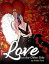 Love On The Other Side by Arielle Ford