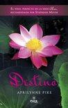Destino by Aprilynne Pike