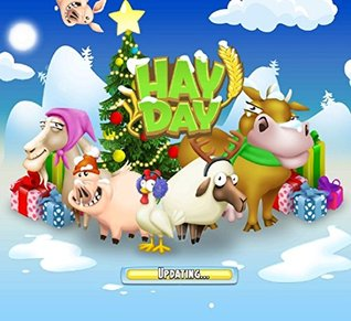 The NEW (2015) Complete Guide to: Hay Day Game Cheats AND Guide with Free Tips & Tricks, Strategy, Walkthrough, Secrets, Download the game, Codes, Gameplay and MORE!