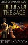The Lies of the Sage (Debris of Shadows: Book I)