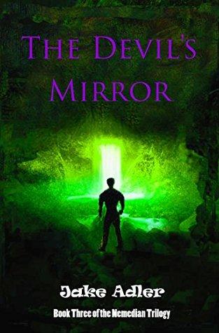 The Devil's Mirror (Nemedian Trilogy, #3)