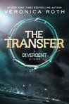 The Transfer (Divergent, #0.1) cover