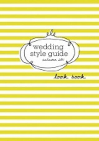 Wedding Style Guide Autumn Look Book
