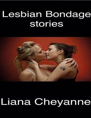 Lesbian Bondage Stories