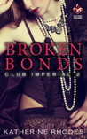 Broken Bonds (Club Imperial #2)