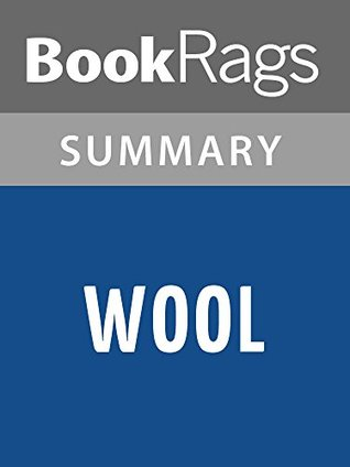 Wool by Hugh Howey Omnibus Edition (Books 1-5 of the Silo Series) l Summary & Study Guide