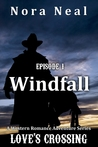 Windfall (Love's Crossing 1)