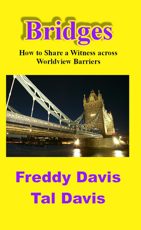 bridges-how-to-share-a-witness-across-worldview-barriers
