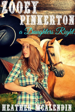 Zooey Pinkerton- A Daughter's Right