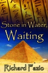 Stone in Water, Waiting