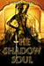 The Shadow Soul (A Dance of Dragons, #1)