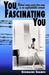 You, Fascinating You
