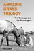 Amazing Grays Trilogy: the ...