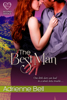 The Best Man by Adrienne Bell