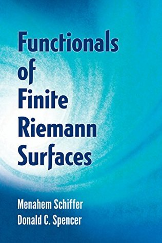 Functionals of Finite Riemann Surfaces (Dover Books on Mathematics)