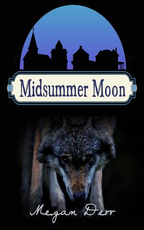 Midsummer Moon (Midsummer, #1)