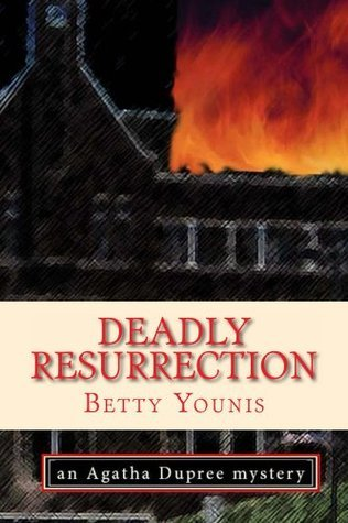 Deadly Resurrection (Agatha Dupree #1)