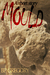 Mould by B.P. Gregory