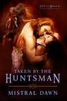 Taken By The Huntsman