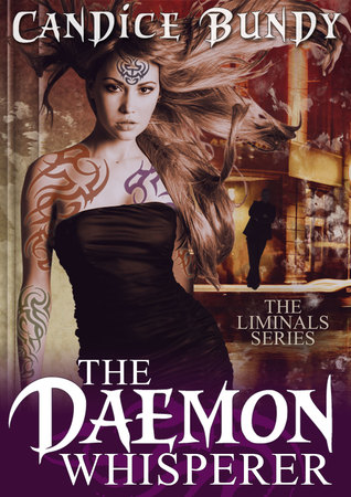 The Daemon Whisperer by Candice Bundy