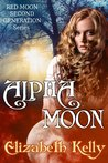 Alpha Moon (Red Moon, #4)