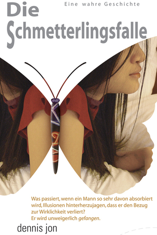 Die Schmetterlingsfalle