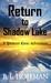Return to Shadow Lake: A Sp...