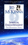 Spiritual Enlightenment by Jed McKenna