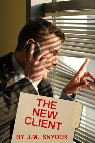 The New Client by J.M. Snyder