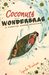 Coconuts and Wonderbras (A Romantic Comedy Adventure)