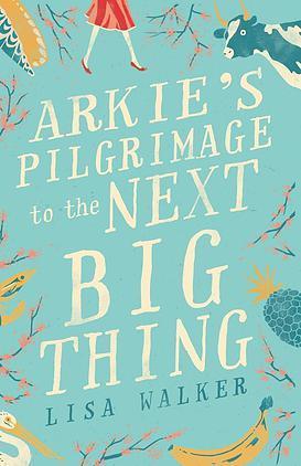 Arkie's Pilgrimage to the Next Big Thing