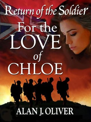 Return of the Soldier for the Love of Chloe